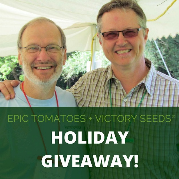 Epic Tomato + Victory Seeds Giveaway!